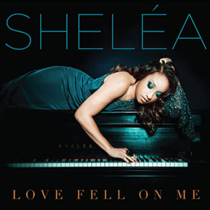Shelea 'Love Fell On Me' CD